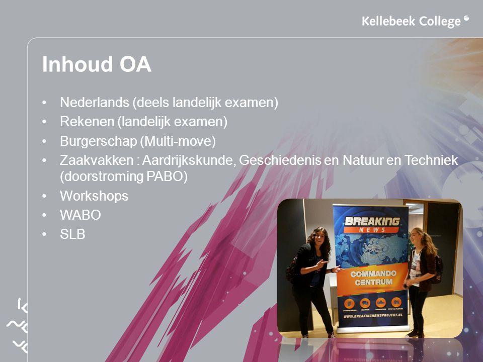 Inhoud OA Nederlands (deels landelijk examen)