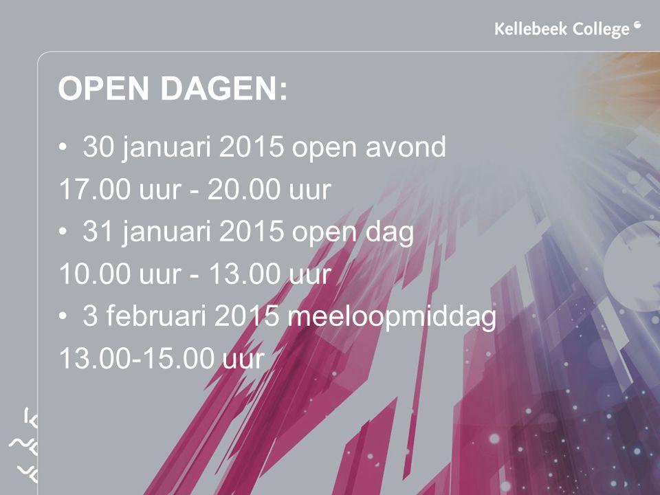 OPEN DAGEN: 30 januari 2015 open avond 17.00 uur - 20.00 uur