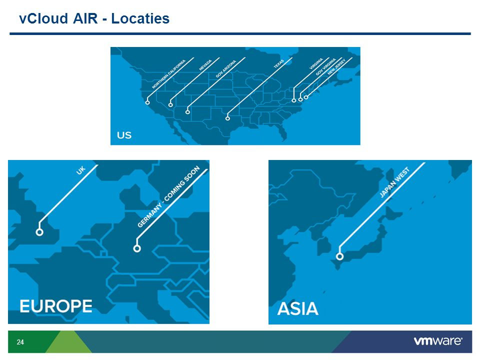 vCloud AIR - Locaties GA – 3 Datacenters 4 by September
