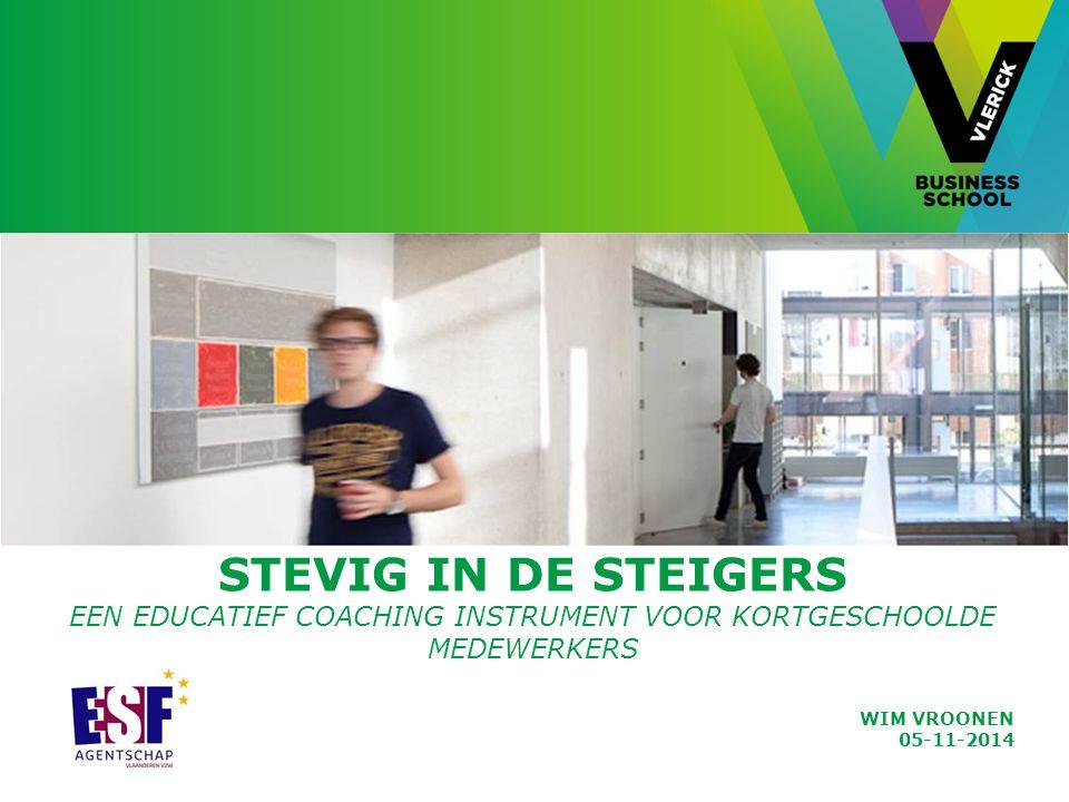 Stevig in de sTEIGERS een educatief coaching instrument voor kortgeschoolde medewerkers