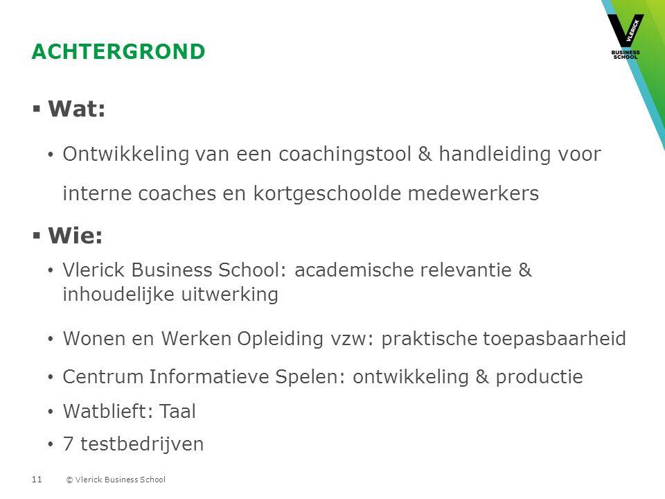 Achtergrond Wat: Ontwikkeling van een coachingstool & handleiding voor interne coaches en kortgeschoolde medewerkers.