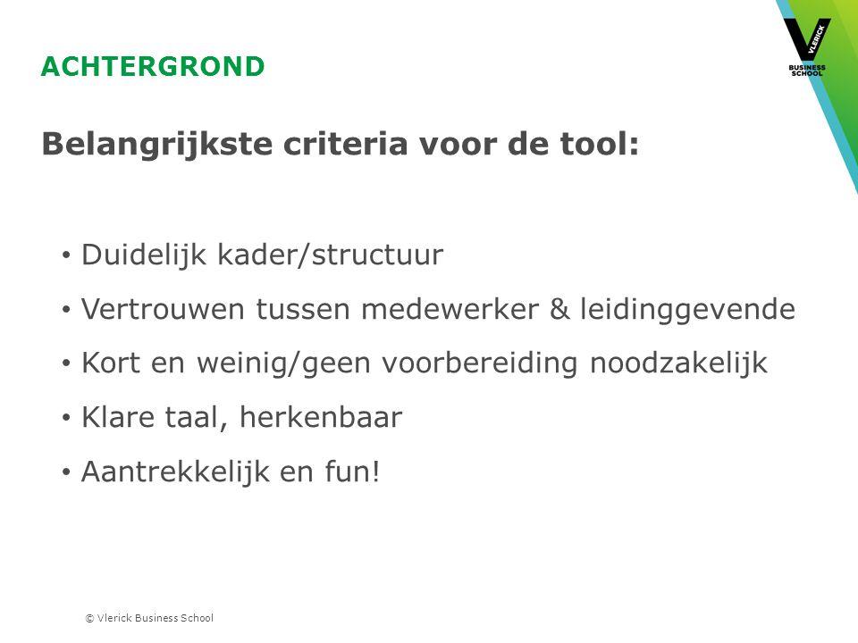 Belangrijkste criteria voor de tool: