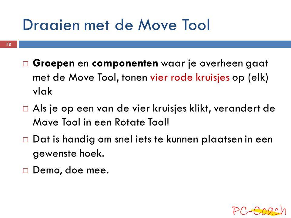 Draaien met de Move Tool