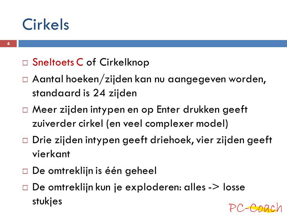 Cirkels Sneltoets C of Cirkelknop