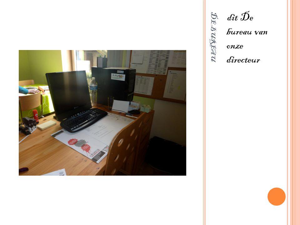 dit De bureau van onze directeur