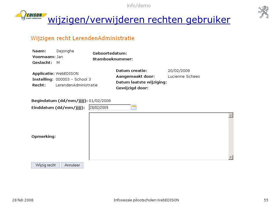 info/demo wijzigen/verwijderen rechten gebruiker