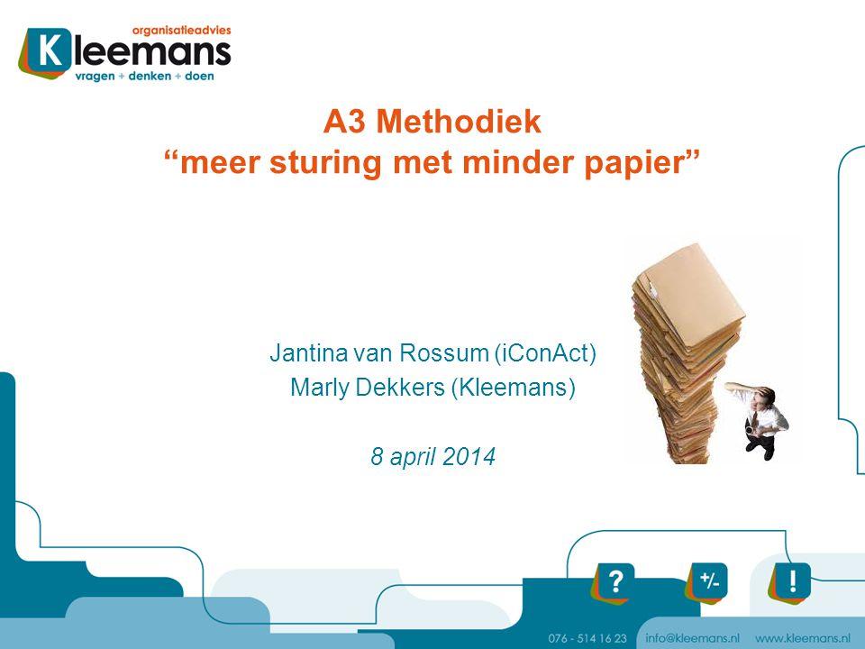 A3 Methodiek meer sturing met minder papier