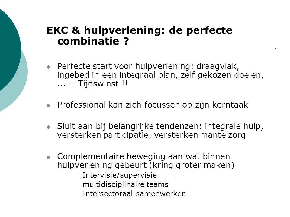 EKC & hulpverlening: de perfecte combinatie