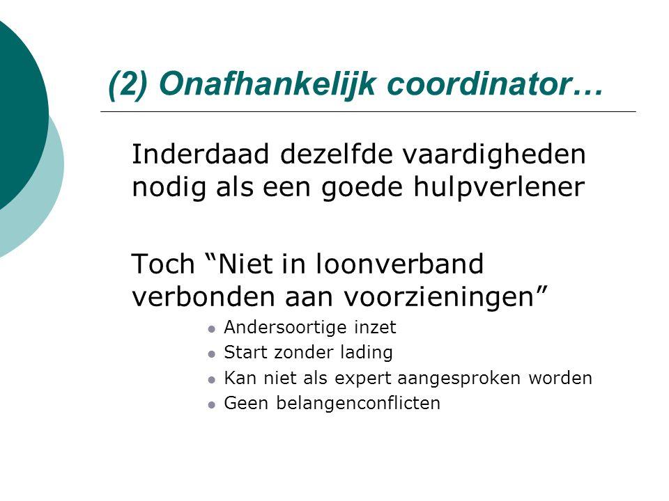 (2) Onafhankelijk coordinator…