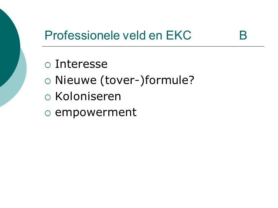 Professionele veld en EKC B