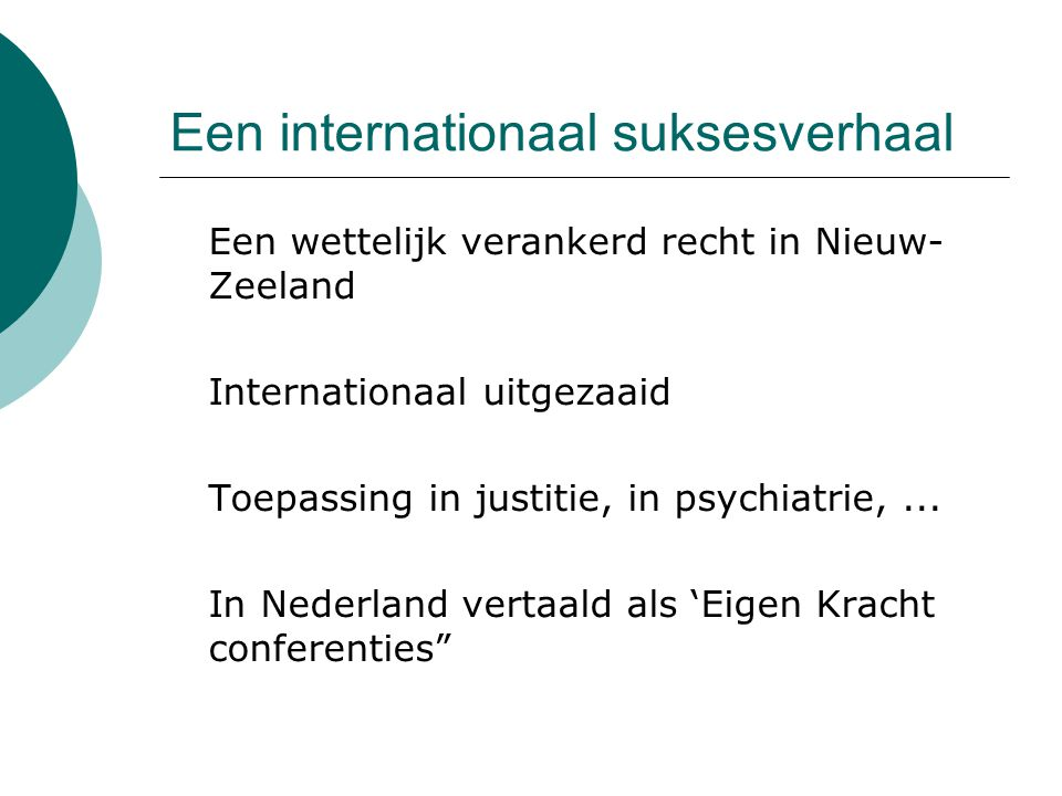 Een internationaal suksesverhaal