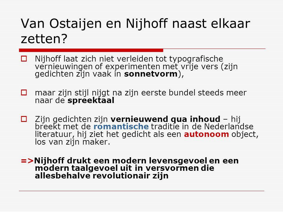 Van Ostaijen en Nijhoff naast elkaar zetten