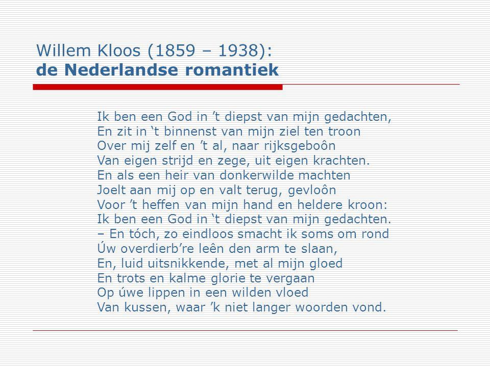Willem Kloos (1859 – 1938): de Nederlandse romantiek
