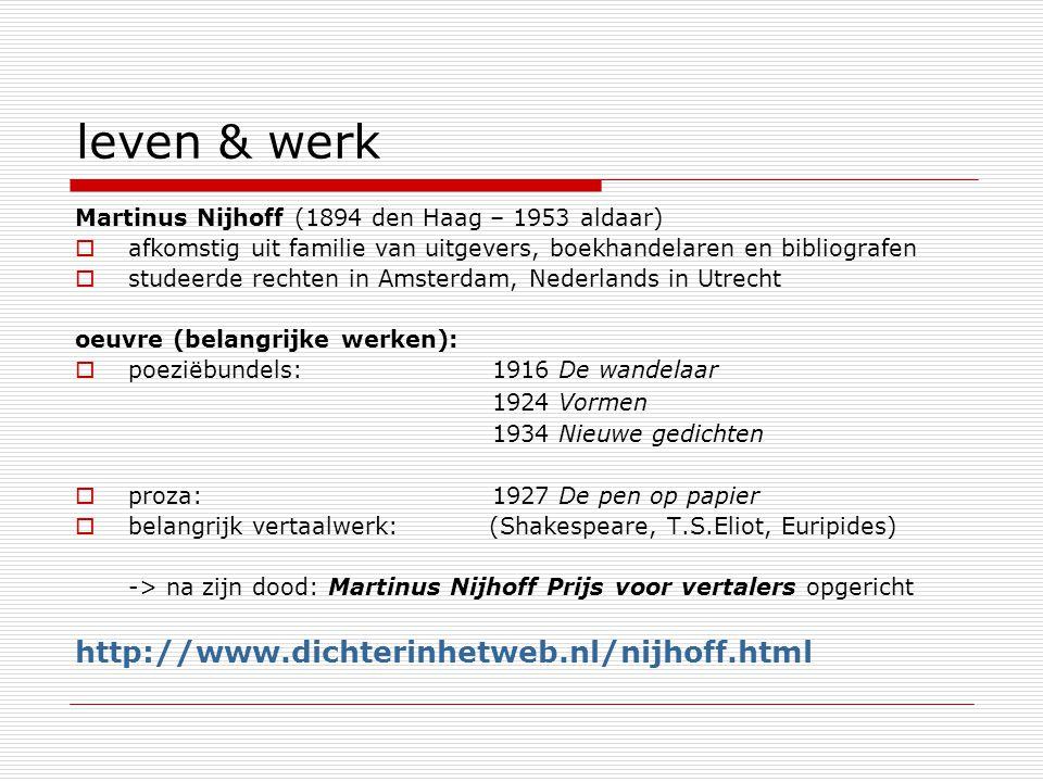 leven & werk http://www.dichterinhetweb.nl/nijhoff.html
