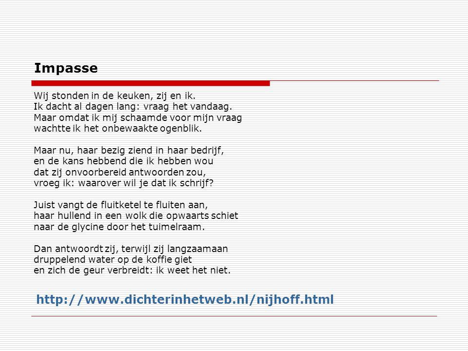 Impasse http://www.dichterinhetweb.nl/nijhoff.html