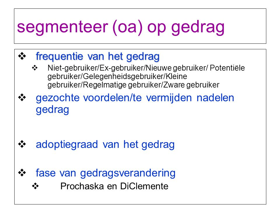 segmenteer (oa) op gedrag