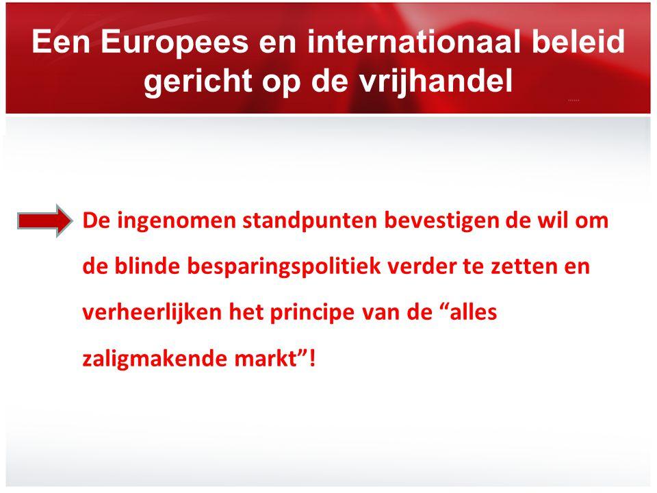 Een Europees en internationaal beleid gericht op de vrijhandel
