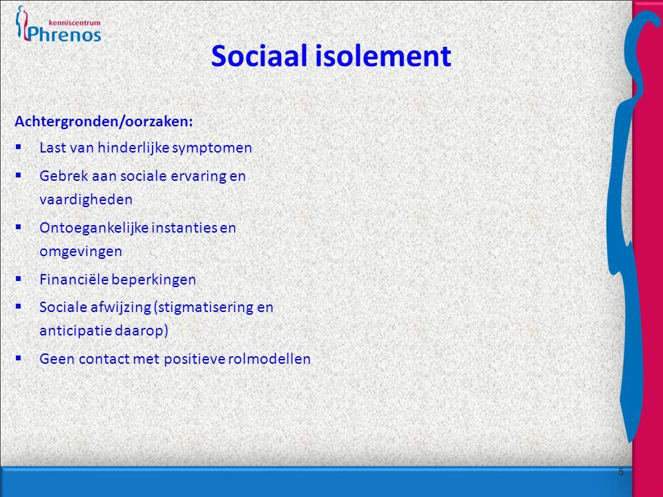 Sociaal isolement Achtergronden/oorzaken: