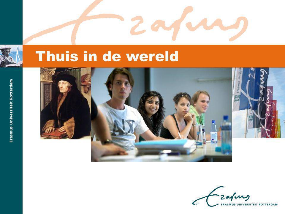 Thuis in de wereld De titel Thuis in de wereld is ontleend aan ons strategisch plan, Erasmus 2013 en vrij vertaald naar een adagium van Erasmus zelf.