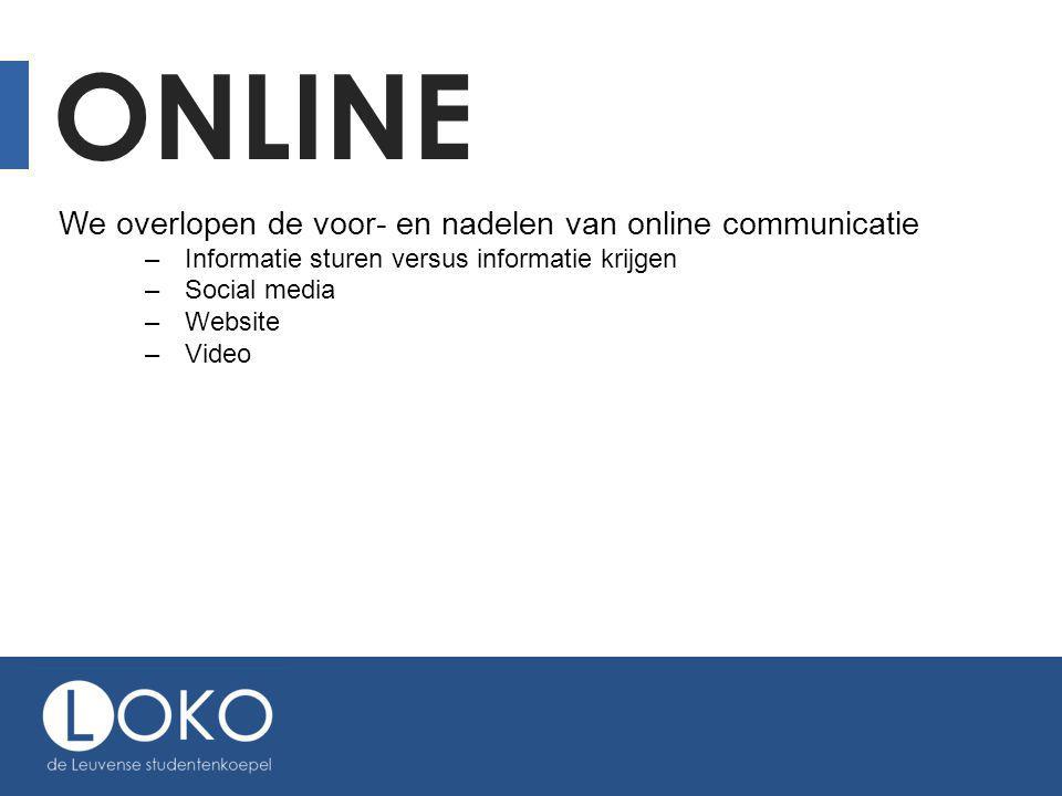 Online We overlopen de voor- en nadelen van online communicatie