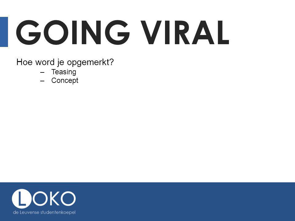 Going viral Hoe word je opgemerkt Teasing Concept