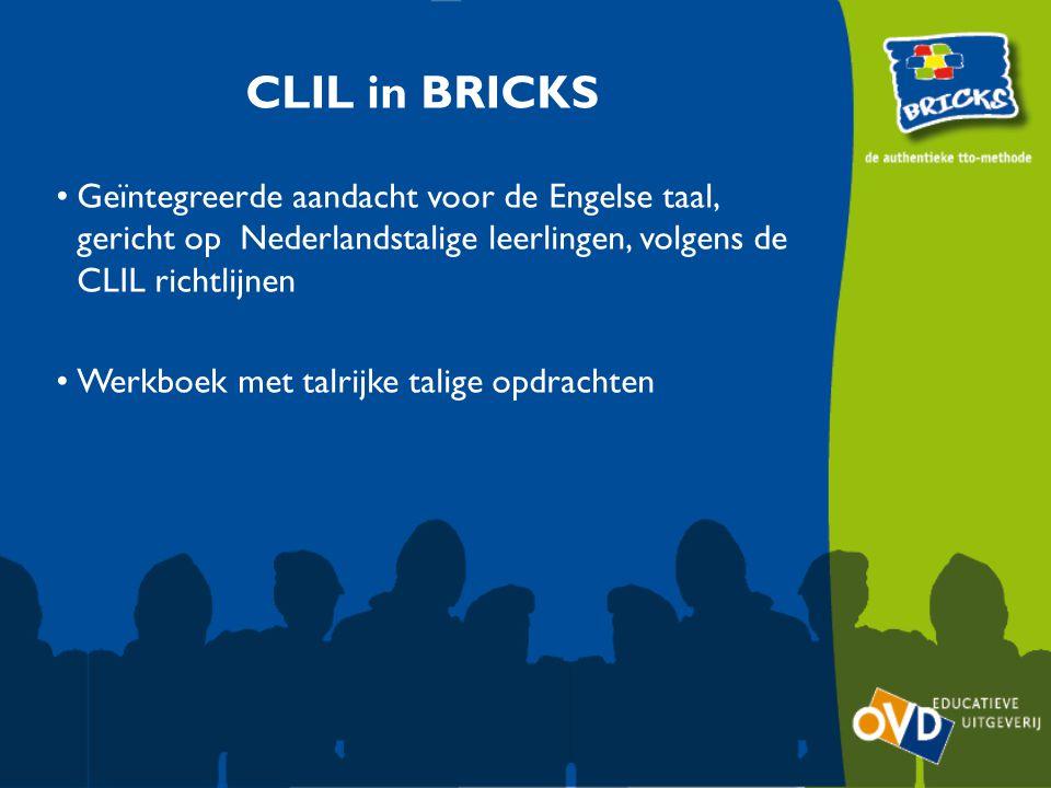 CLIL in BRICKS Geïntegreerde aandacht voor de Engelse taal, gericht op Nederlandstalige leerlingen, volgens de CLIL richtlijnen.