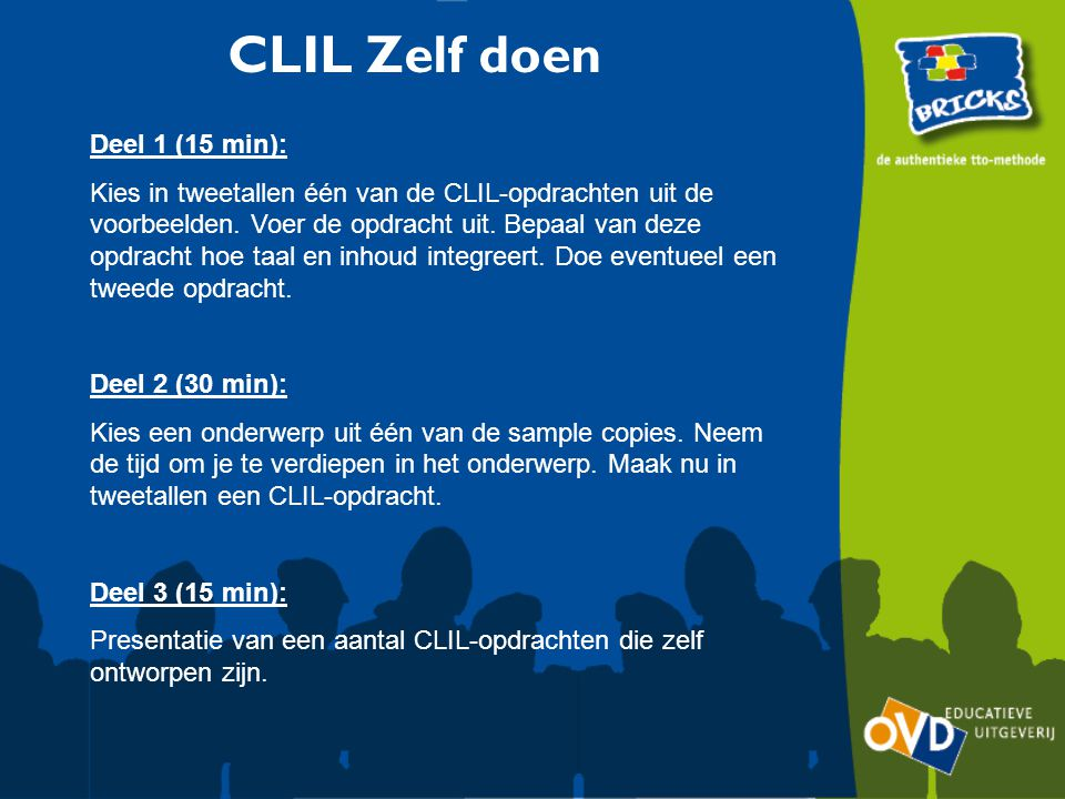 CLIL Zelf doen Deel 1 (15 min):