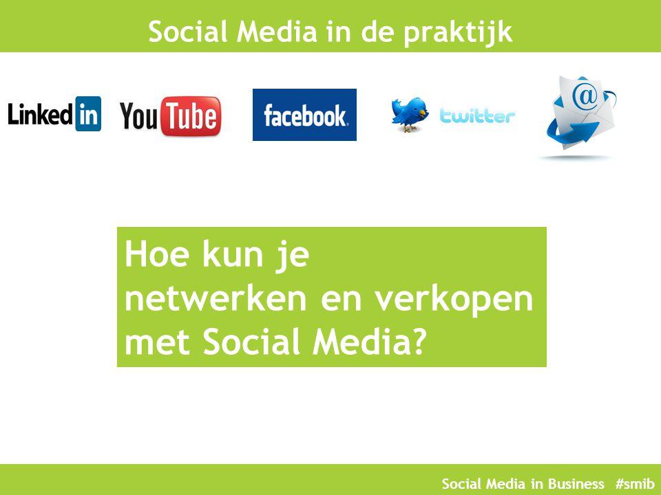 Social Media in de praktijk