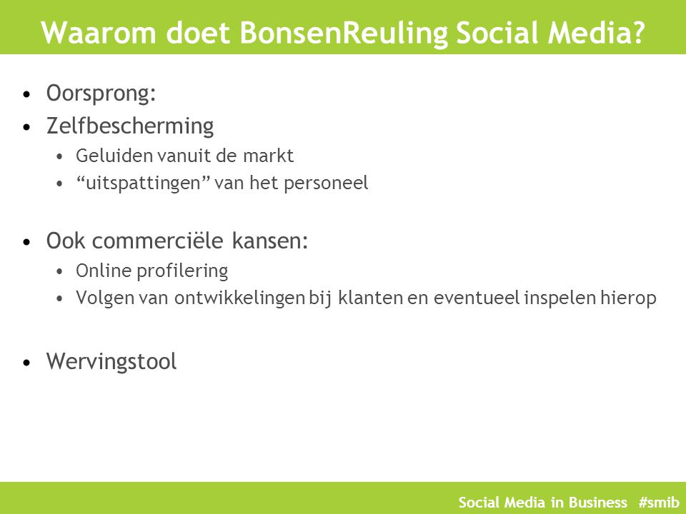 Waarom doet BonsenReuling Social Media
