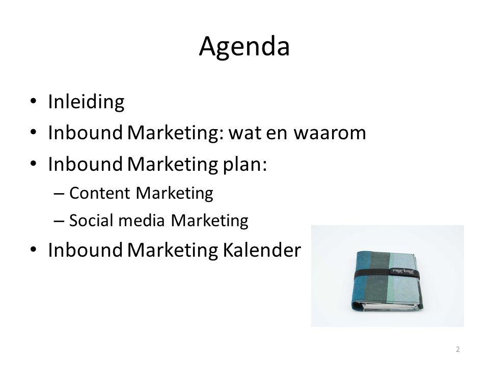 Agenda Inleiding Inbound Marketing: wat en waarom