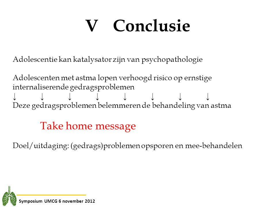 V Conclusie Take home message