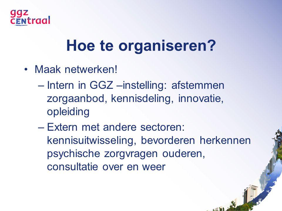 Hoe te organiseren Maak netwerken!
