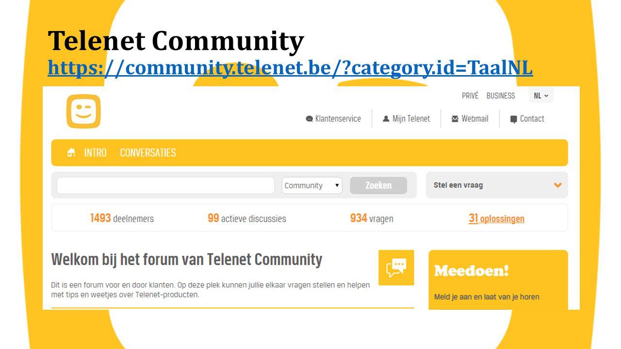 Telenet Community https://community.telenet.be/ category.id=TaalNL