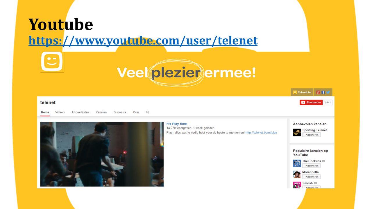 Youtube https://www.youtube.com/user/telenet