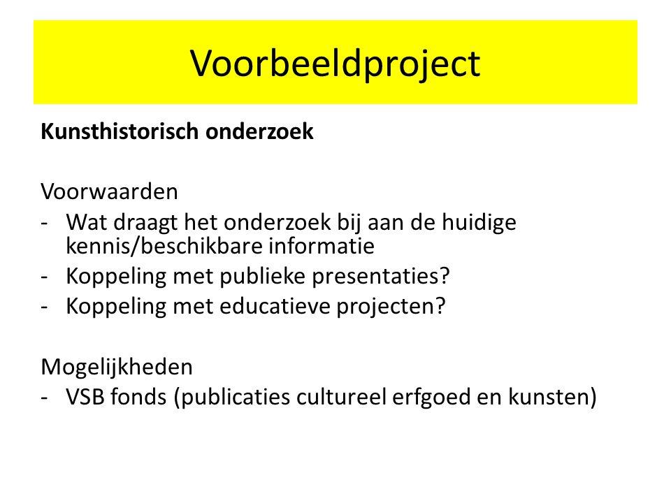 Voorbeeldproject Kunsthistorisch onderzoek Voorwaarden