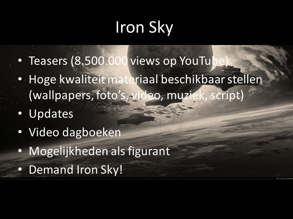 Iron Sky Teasers (8.500.000 views op YouTube)