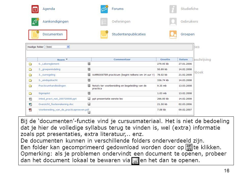 Bij de 'documenten'-functie vind je cursusmateriaal