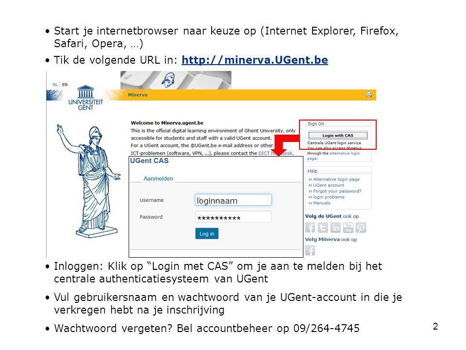 Start je internetbrowser naar keuze op (Internet Explorer, Firefox, Safari, Opera, …)