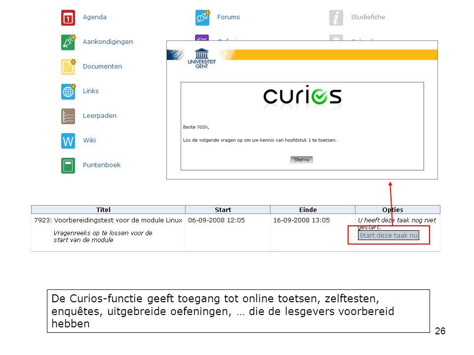 De Curios-functie geeft toegang tot online toetsen, zelftesten, enquêtes, uitgebreide oefeningen, … die de lesgevers voorbereid hebben
