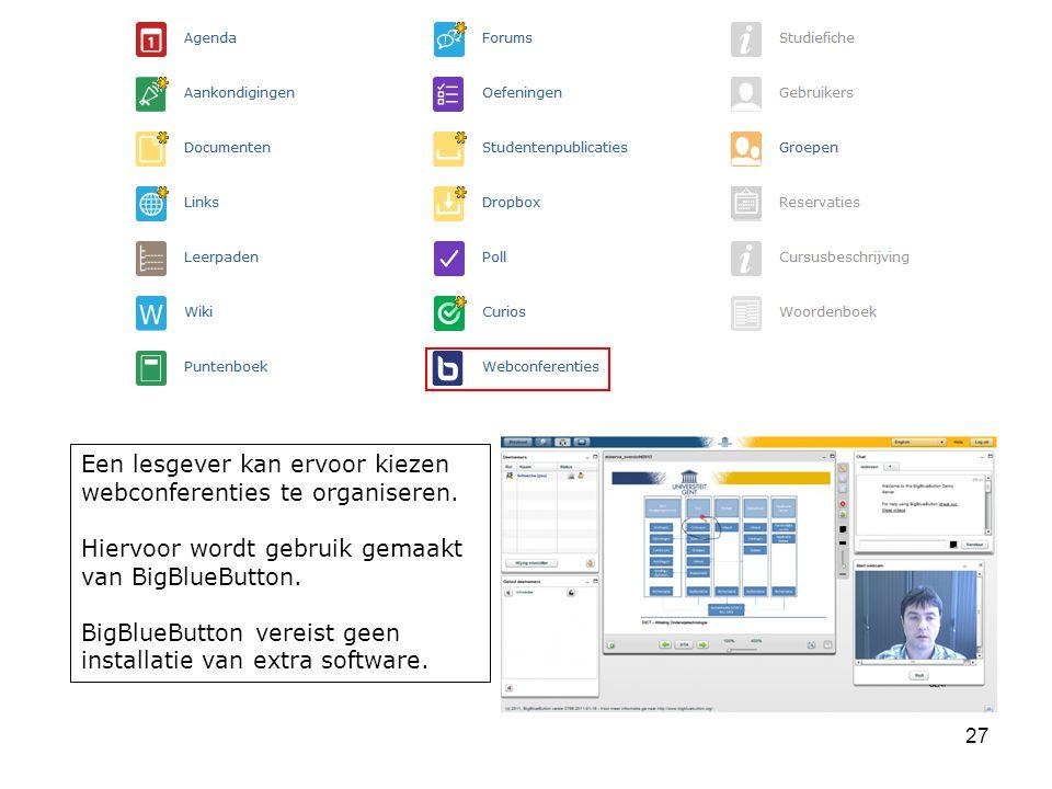 Een lesgever kan ervoor kiezen webconferenties te organiseren.