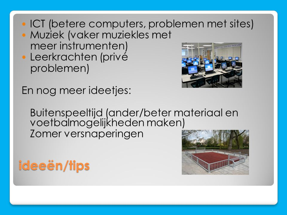 ideeën/tips ICT (betere computers, problemen met sites)