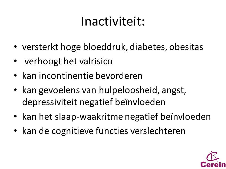 Inactiviteit: versterkt hoge bloeddruk, diabetes, obesitas