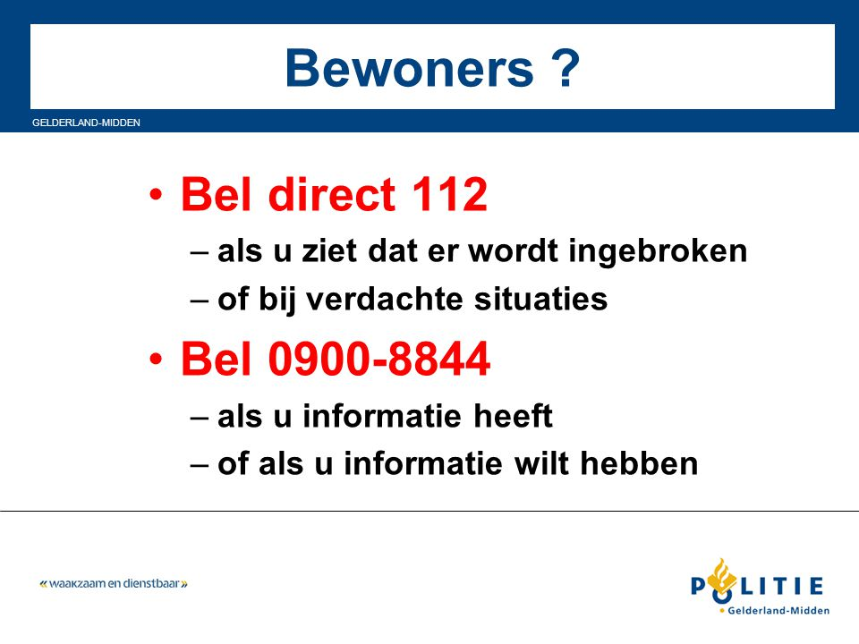 Bewoners Bel direct 112 Bel 0900-8844