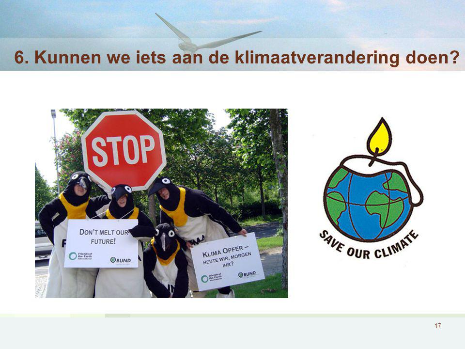 6. Kunnen we iets aan de klimaatverandering doen