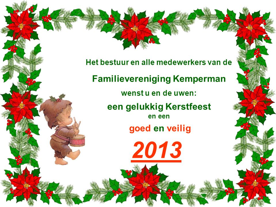 2013 Familievereniging Kemperman een gelukkig Kerstfeest