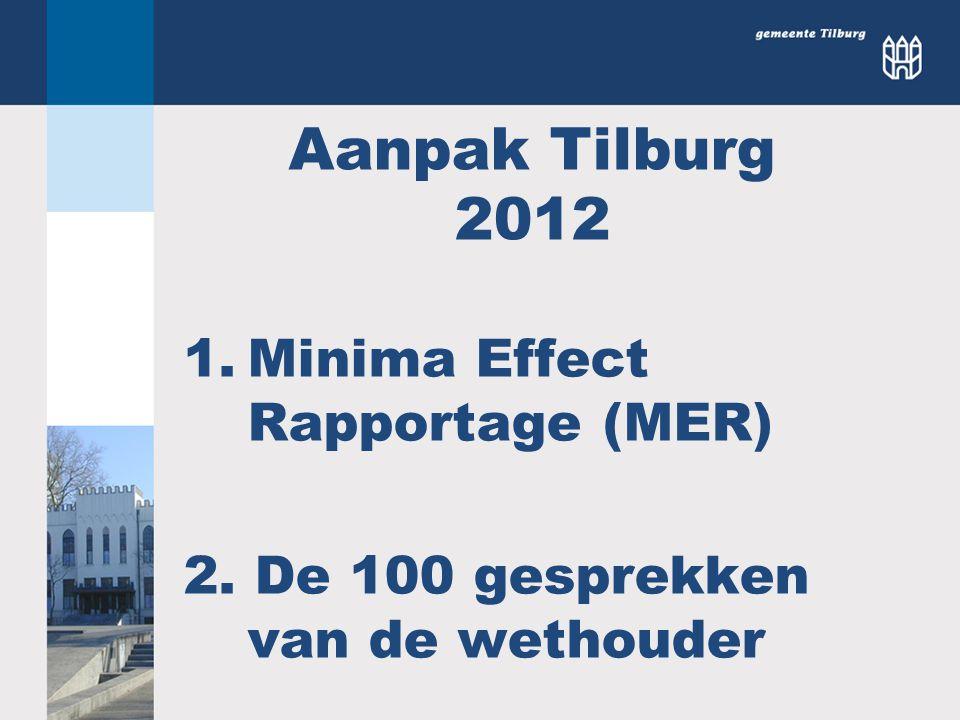 Aanpak Tilburg 2012 Minima Effect Rapportage (MER)