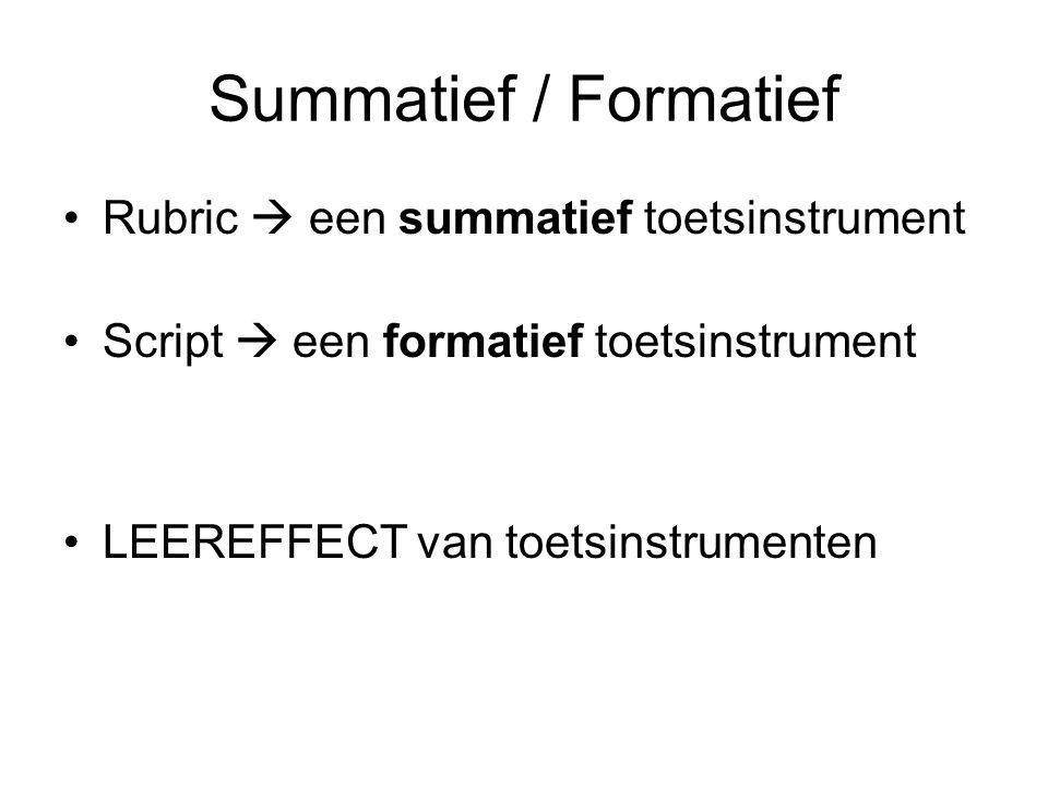 Summatief / Formatief Rubric  een summatief toetsinstrument