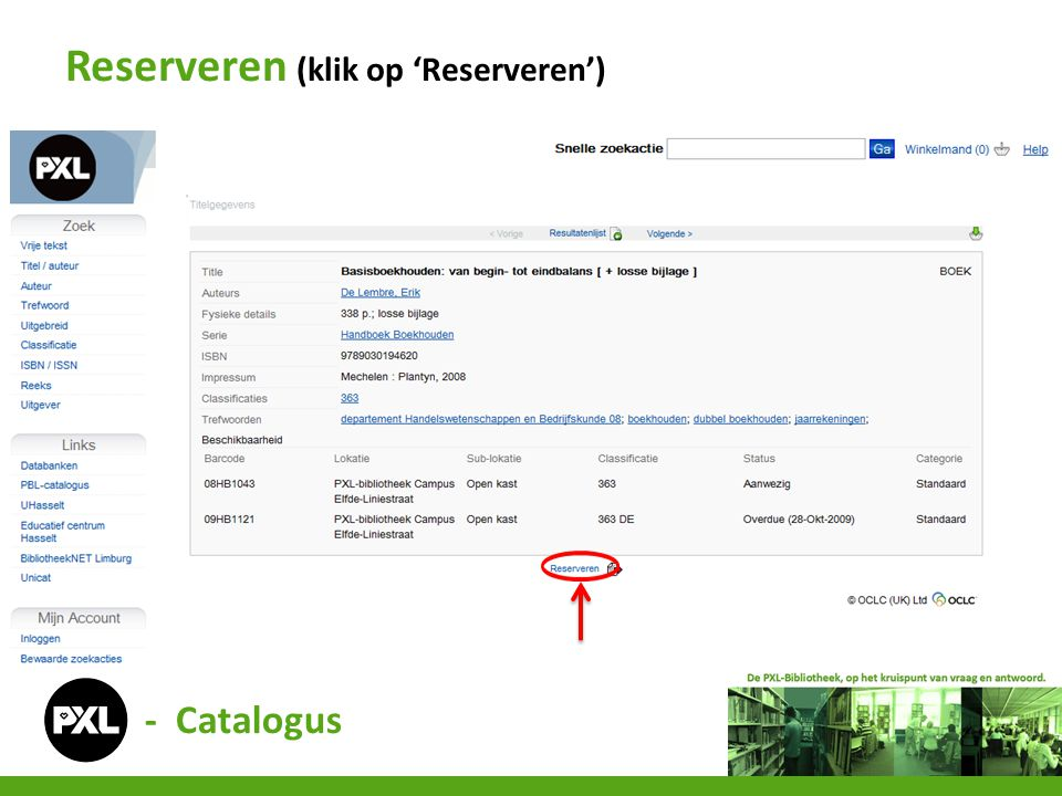 Reserveren (klik op 'Reserveren')