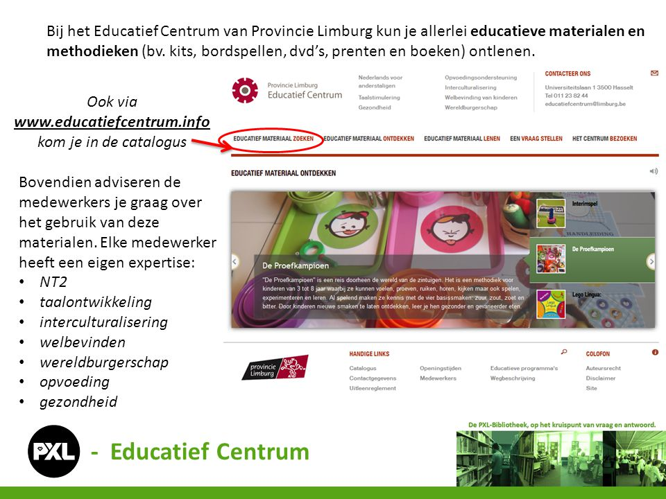 Ook via www.educatiefcentrum.info kom je in de catalogus