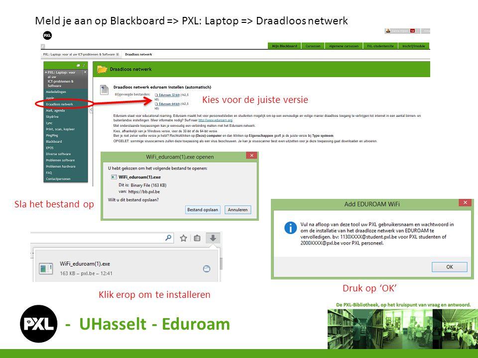 Meld je aan op Blackboard => PXL: Laptop => Draadloos netwerk